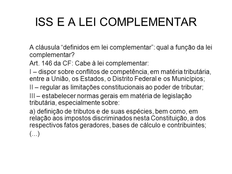 ISS E A LEI COMPLEMENTAR