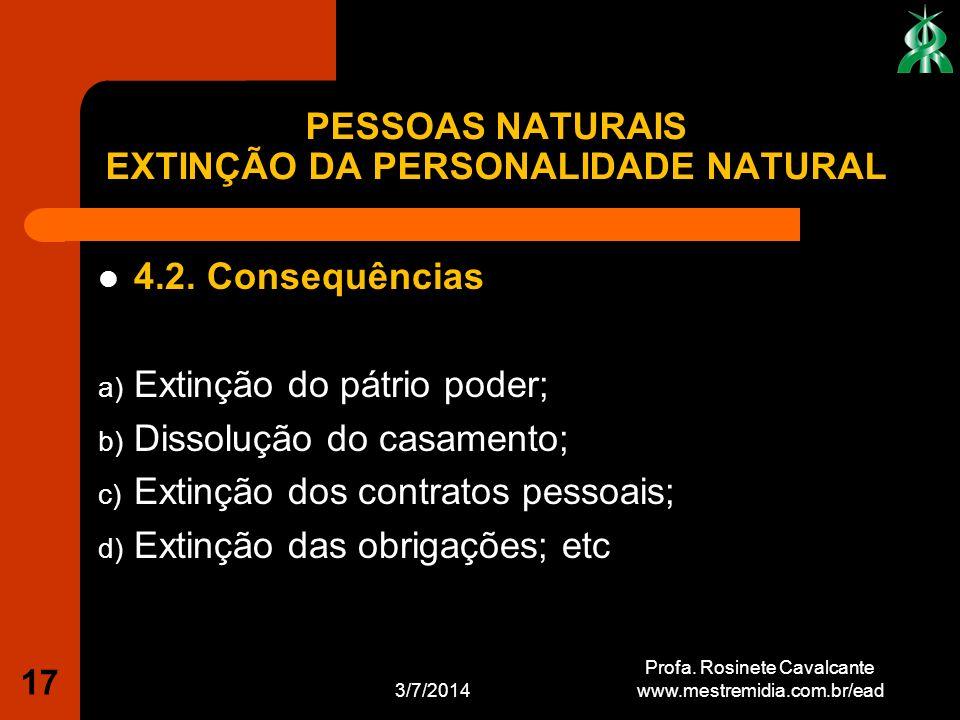 PESSOAS NATURAIS EXTINÇÃO DA PERSONALIDADE NATURAL