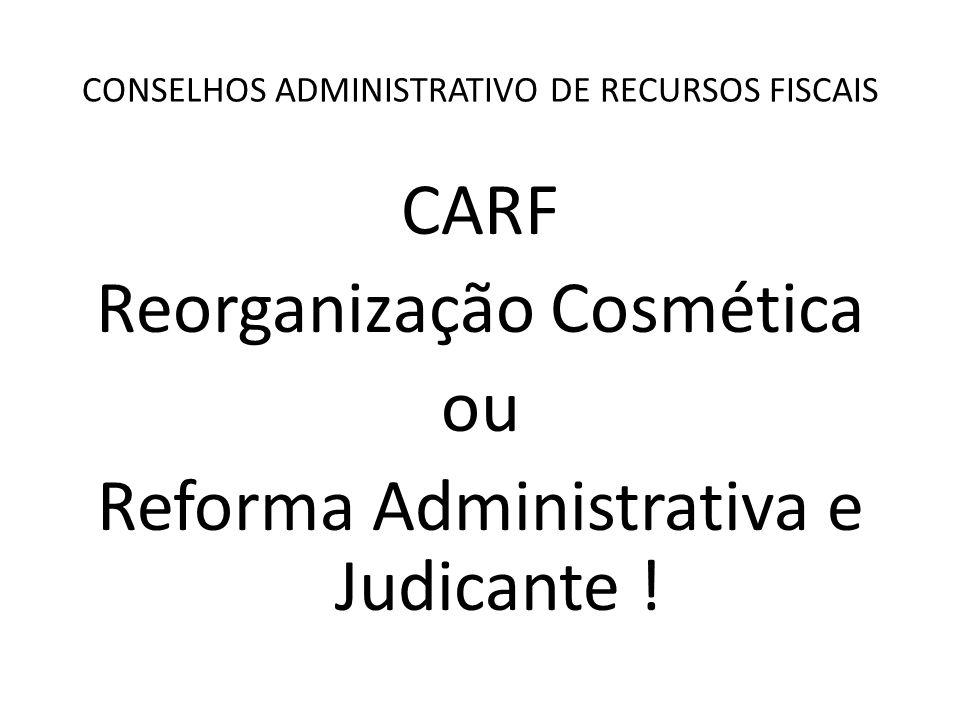 CONSELHOS ADMINISTRATIVO DE RECURSOS FISCAIS