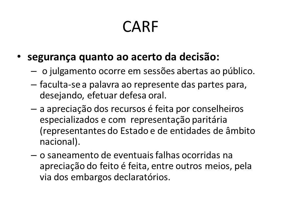 CARF segurança quanto ao acerto da decisão: