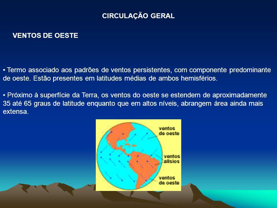 CIRCULAÇÃO GERAL VENTOS DE OESTE.