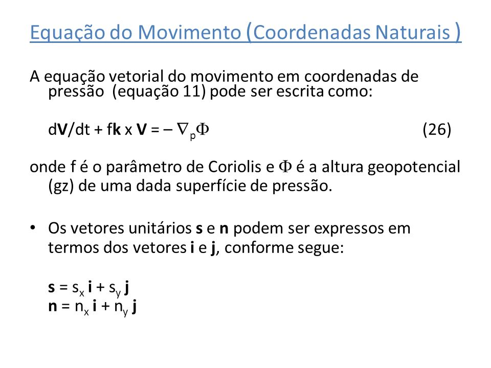 Equação do Movimento (Coordenadas Naturais )