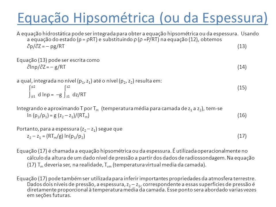 Equação Hipsométrica (ou da Espessura)