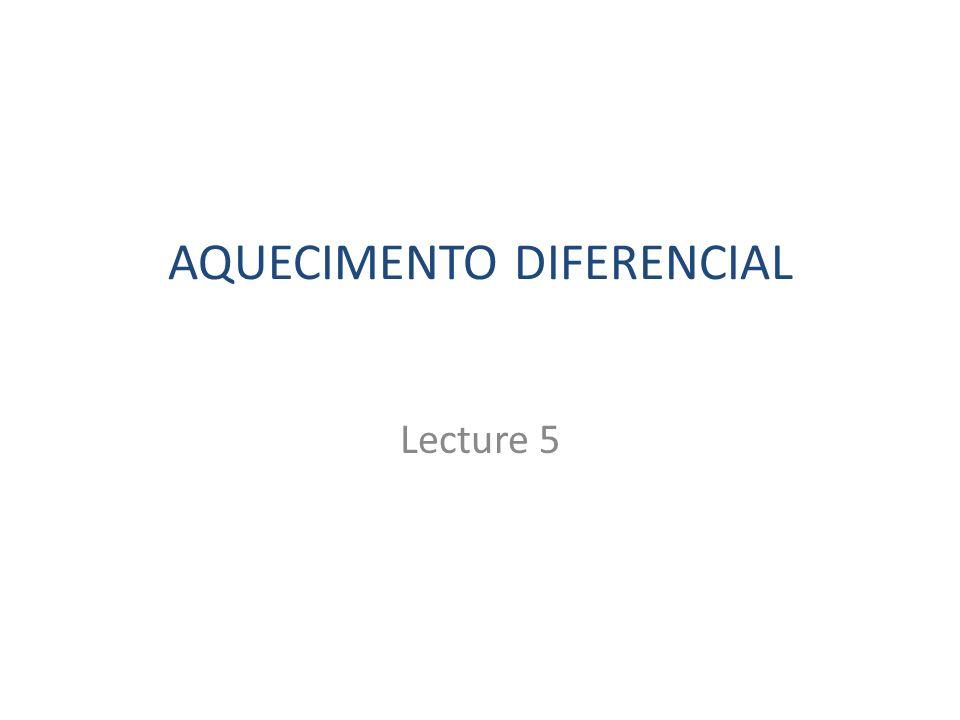 AQUECIMENTO DIFERENCIAL