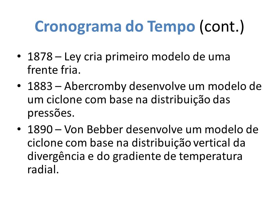 Cronograma do Tempo (cont.)