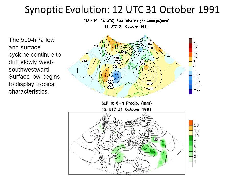 Synoptic Evolution: 12 UTC 31 October 1991