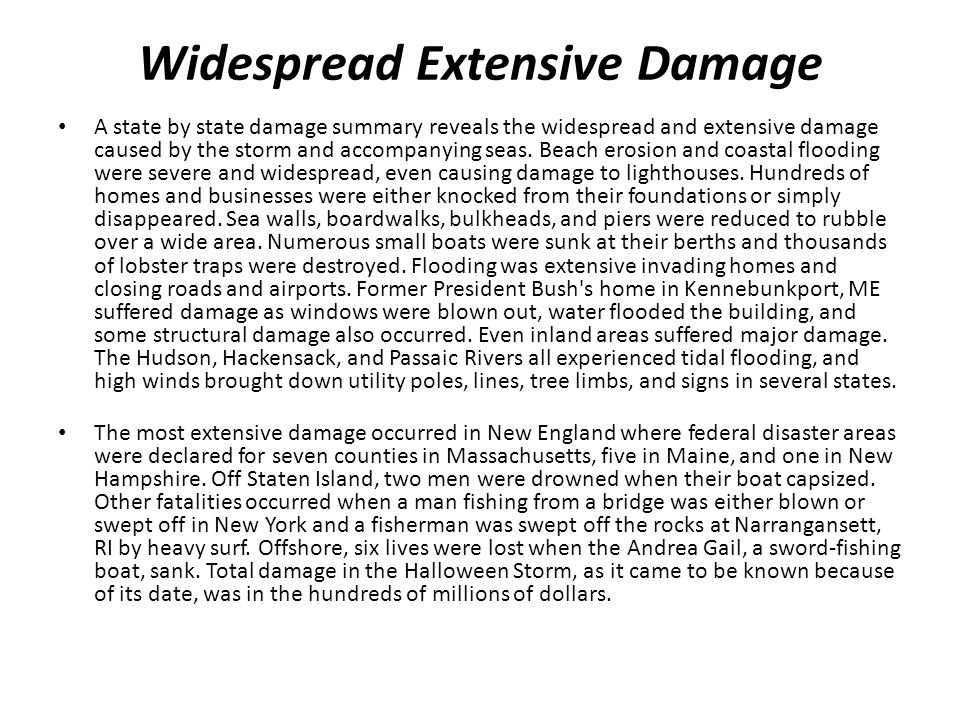 Widespread Extensive Damage