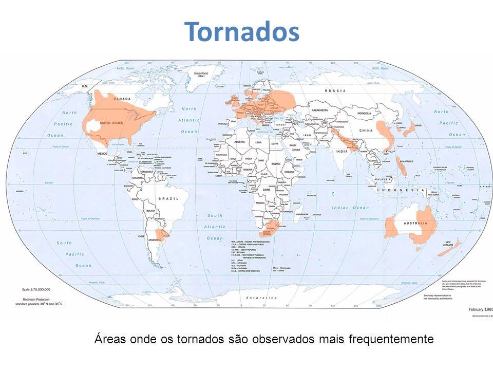 Tornados Áreas onde os tornados são observados mais frequentemente
