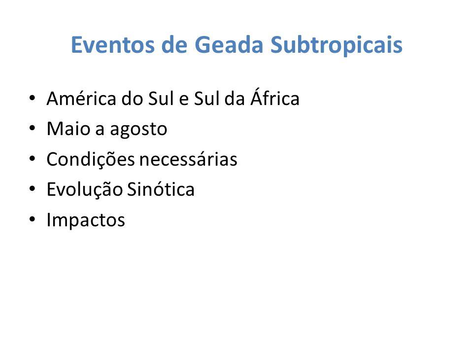 Eventos de Geada Subtropicais