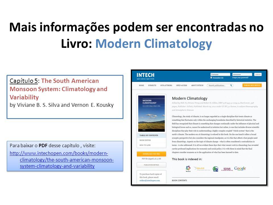 Mais informações podem ser encontradas no Livro: Modern Climatology