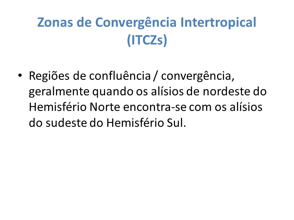 Zonas de Convergência Intertropical (ITCZs)