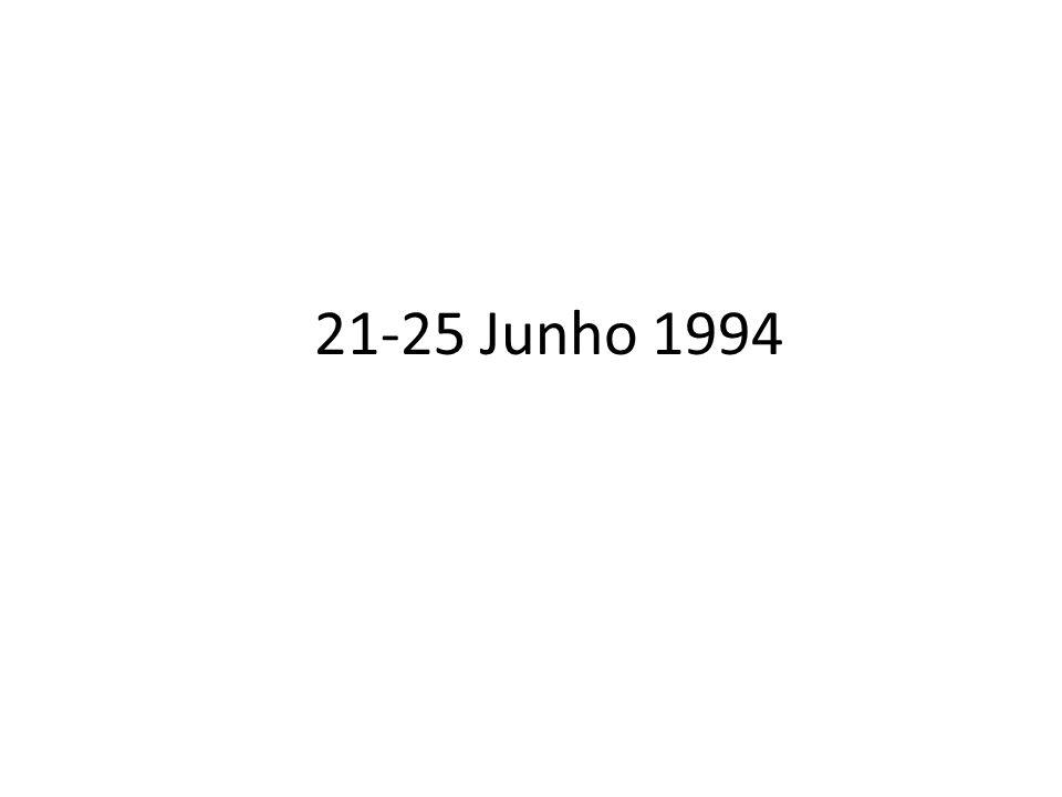 21-25 Junho 1994