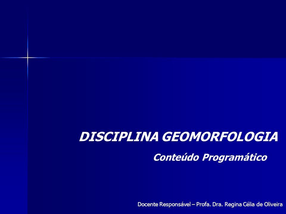 DISCIPLINA GEOMORFOLOGIA