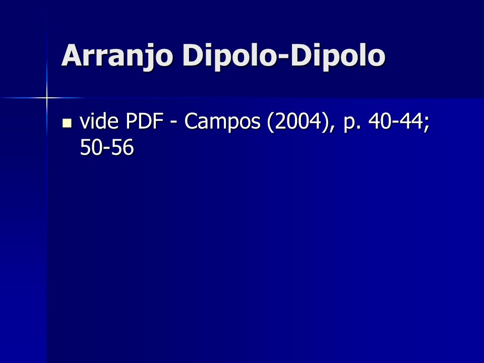 Arranjo Dipolo-Dipolo