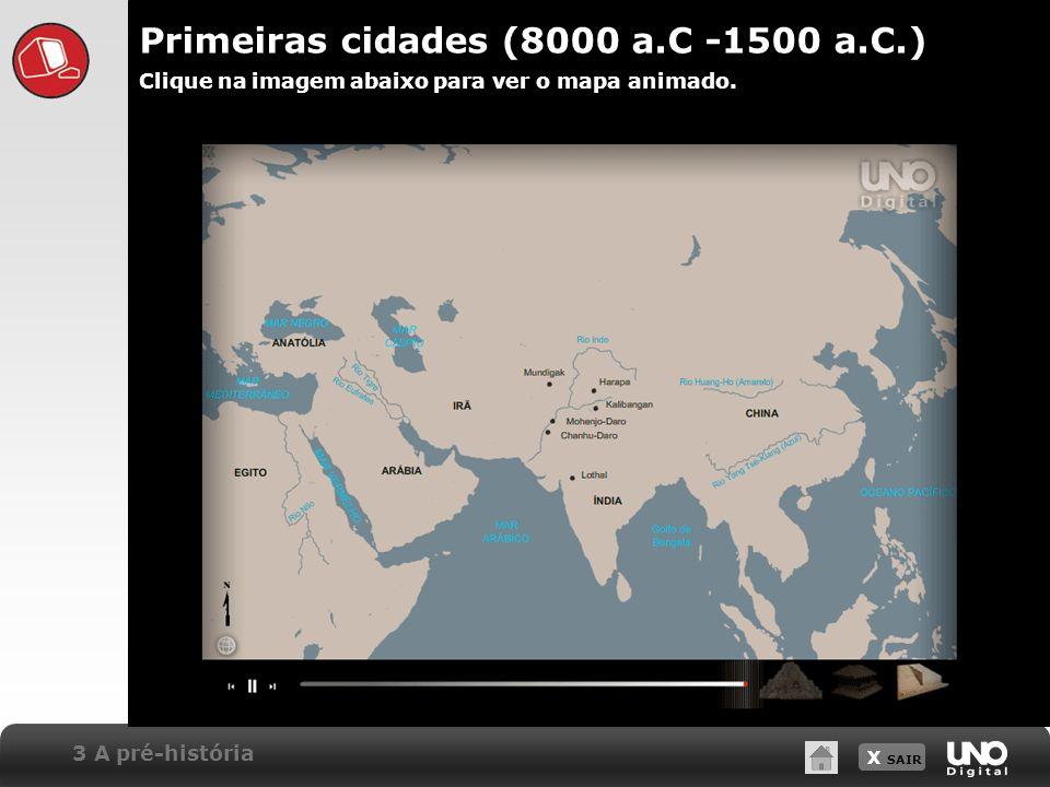Primeiras cidades (8000 a.C -1500 a.C.)