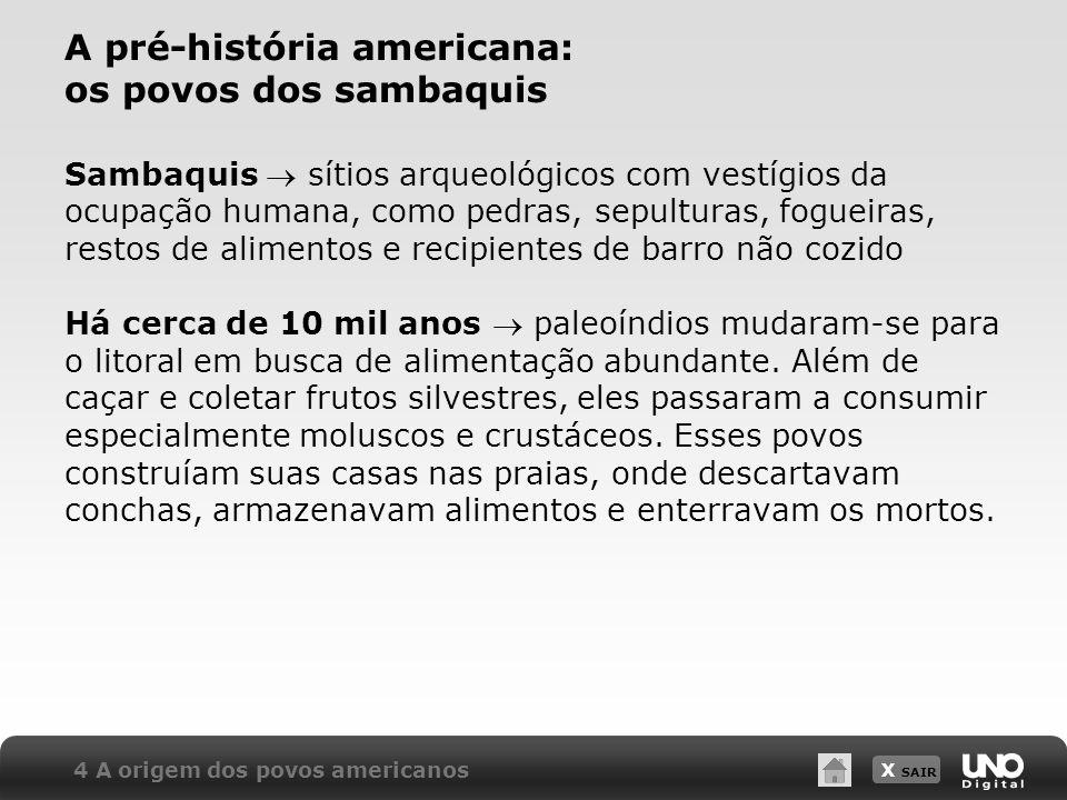 A pré-história americana: os povos dos sambaquis