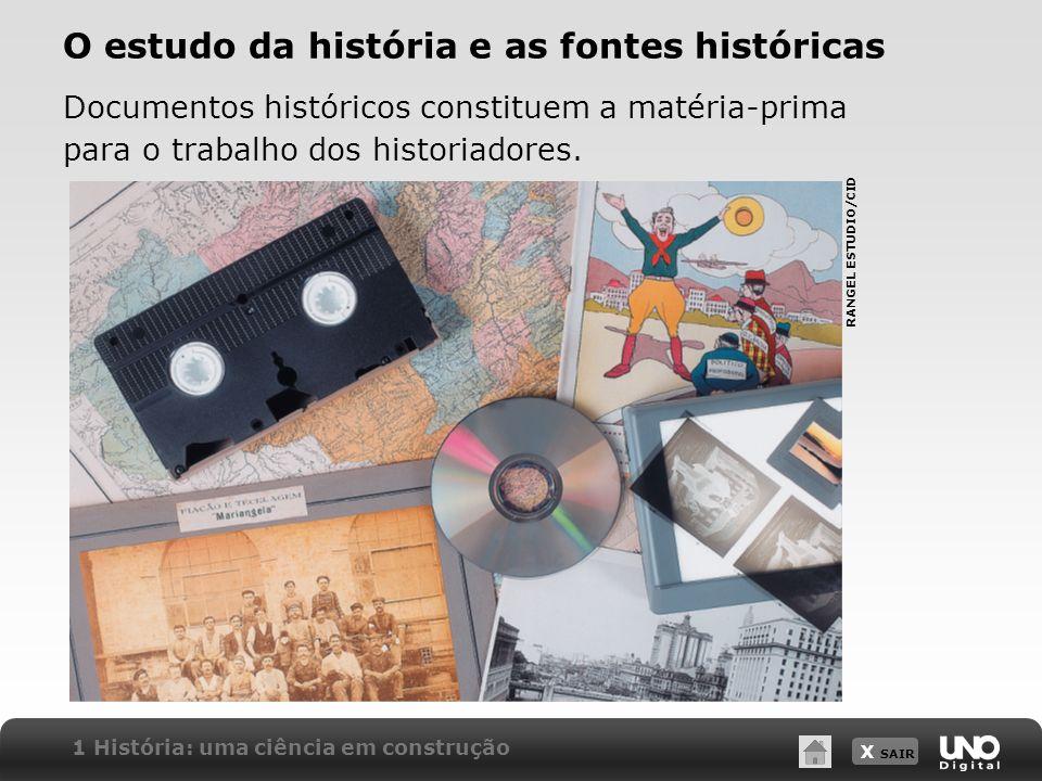 O estudo da história e as fontes históricas