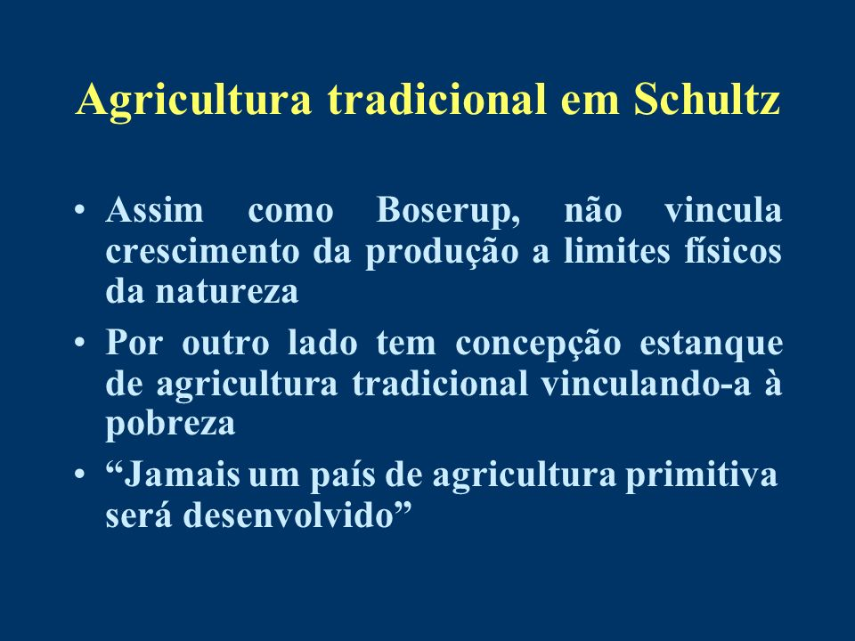 Agricultura tradicional em Schultz