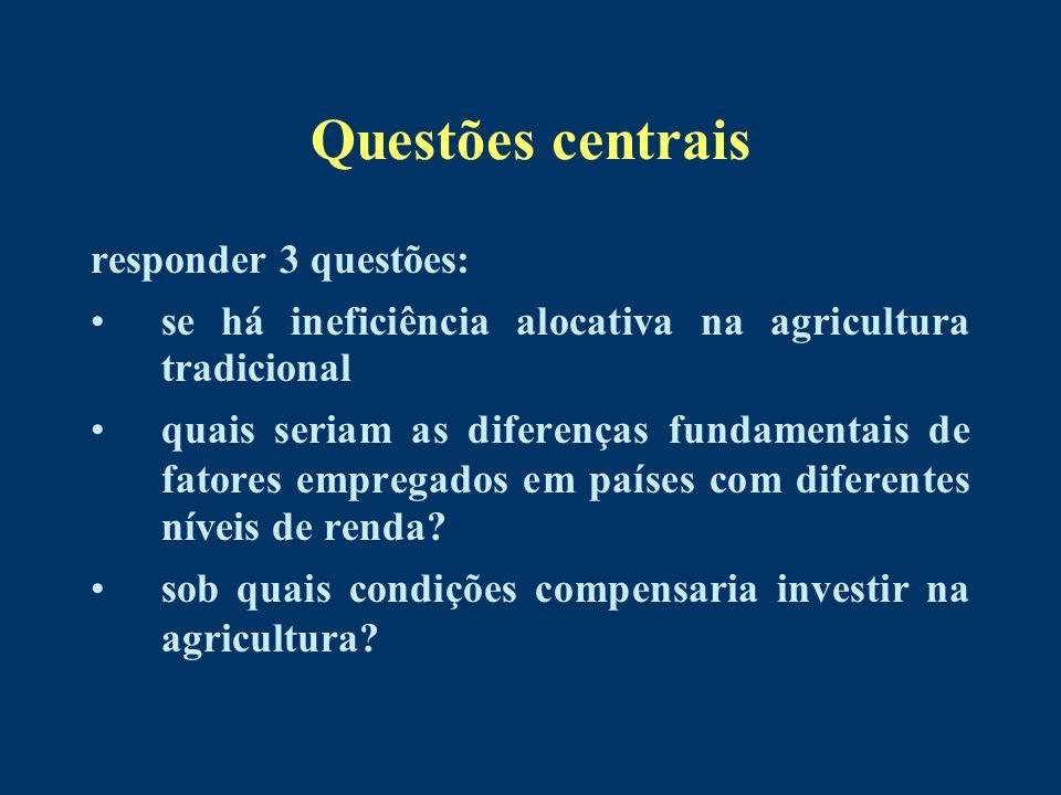 Questões centrais responder 3 questões: