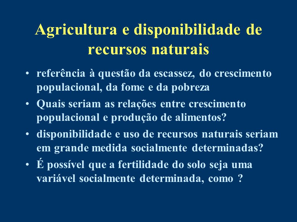 Agricultura e disponibilidade de recursos naturais