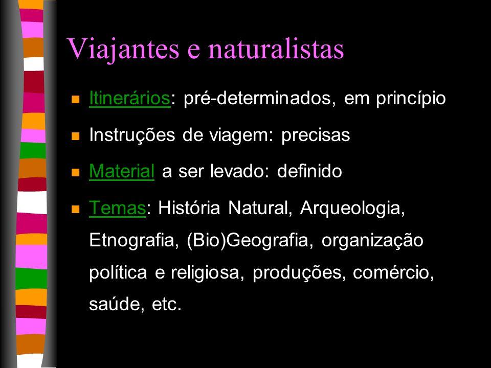Viajantes e naturalistas
