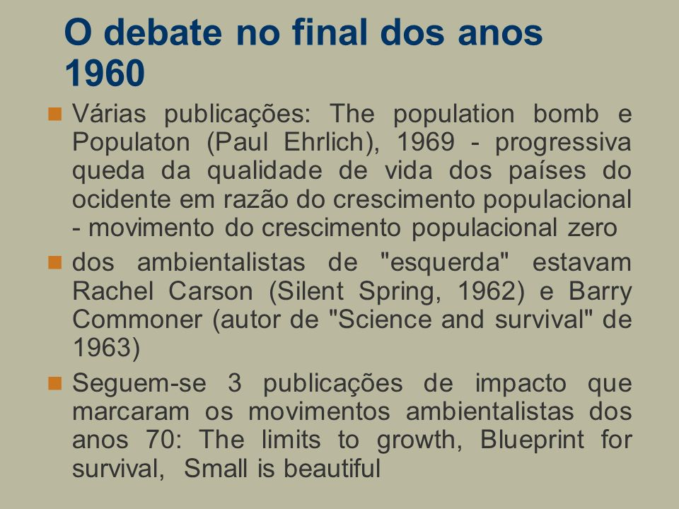 O debate no final dos anos 1960