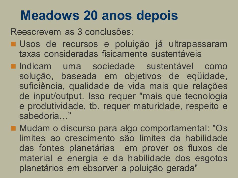 Meadows 20 anos depois Reescrevem as 3 conclusões: