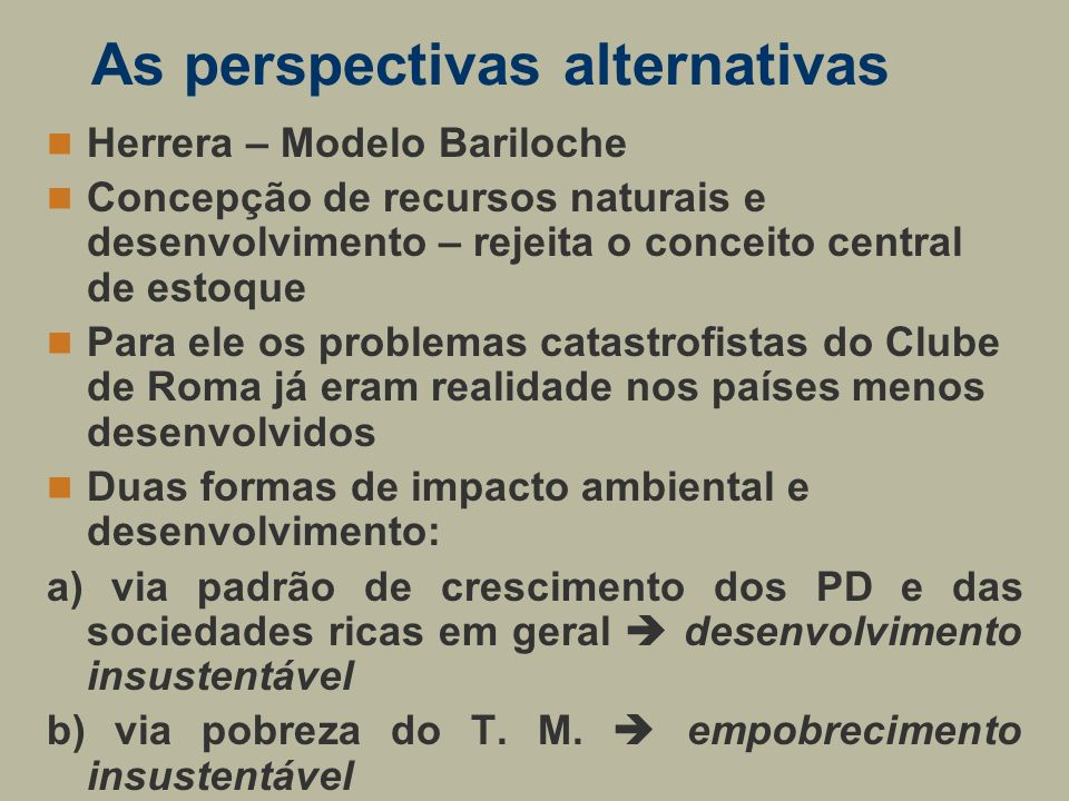 As perspectivas alternativas
