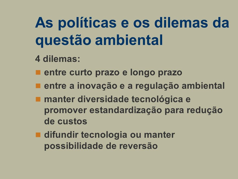 As políticas e os dilemas da questão ambiental