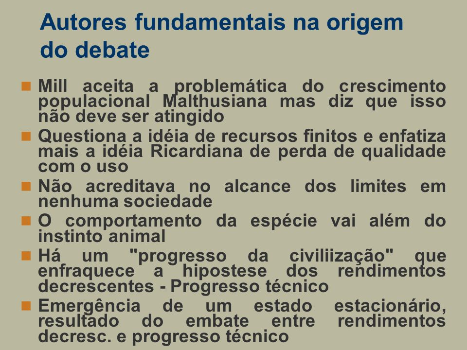 Autores fundamentais na origem do debate
