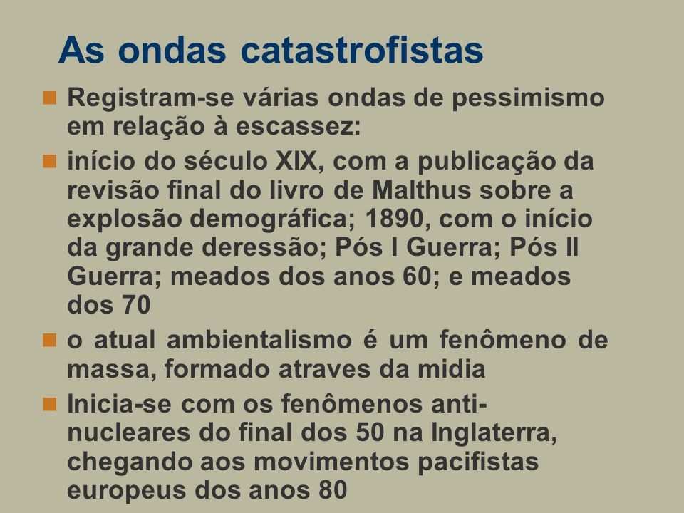 As ondas catastrofistas