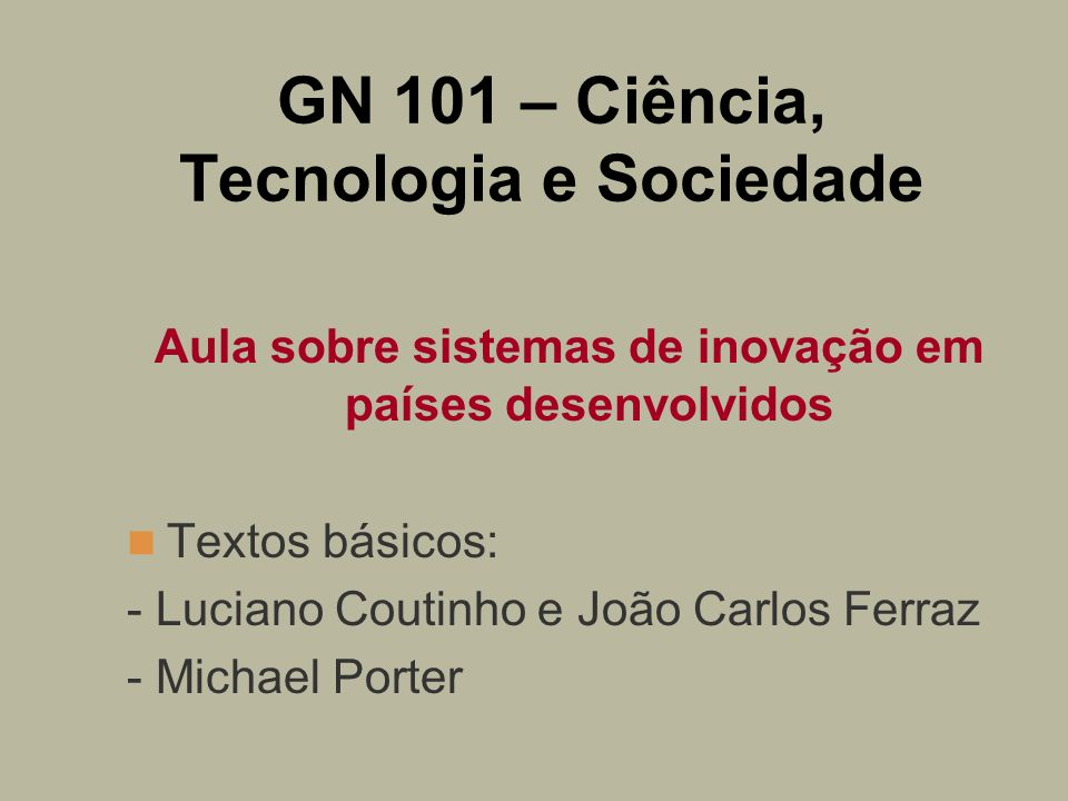 GN 101 – Ciência, Tecnologia e Sociedade