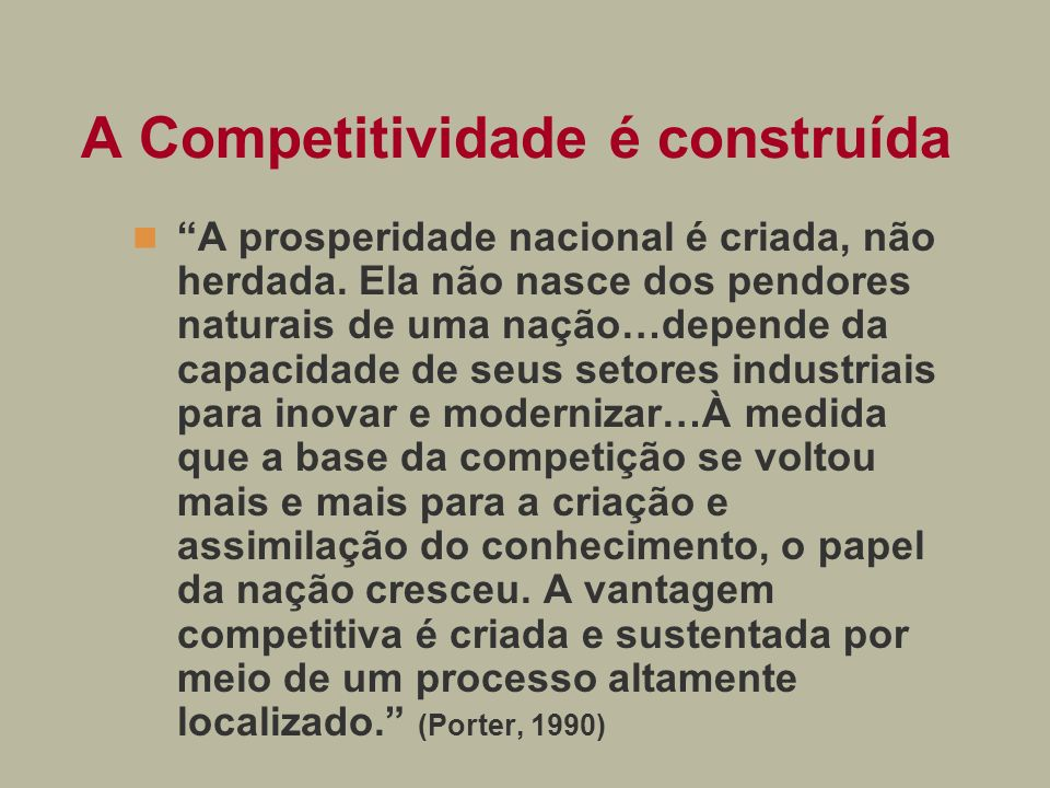 A Competitividade é construída