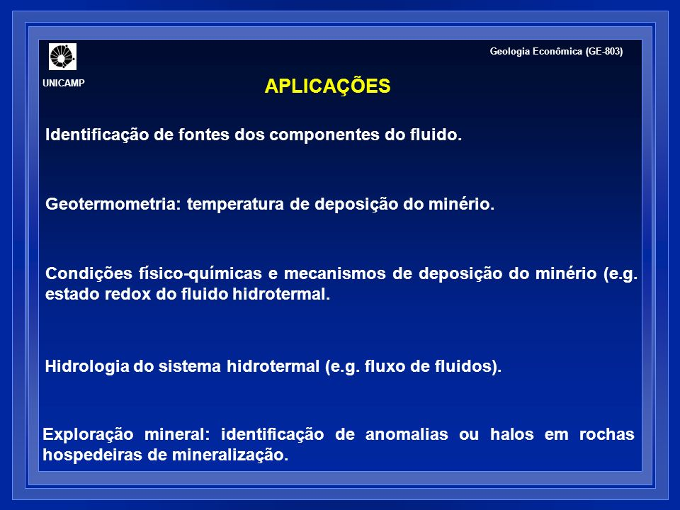 APLICAÇÕES Identificação de fontes dos componentes do fluido.