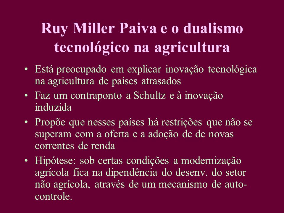 Ruy Miller Paiva e o dualismo tecnológico na agricultura