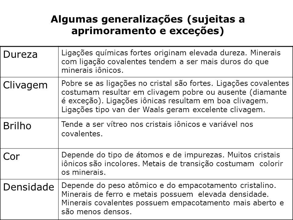 Algumas generalizações (sujeitas a aprimoramento e exceções)