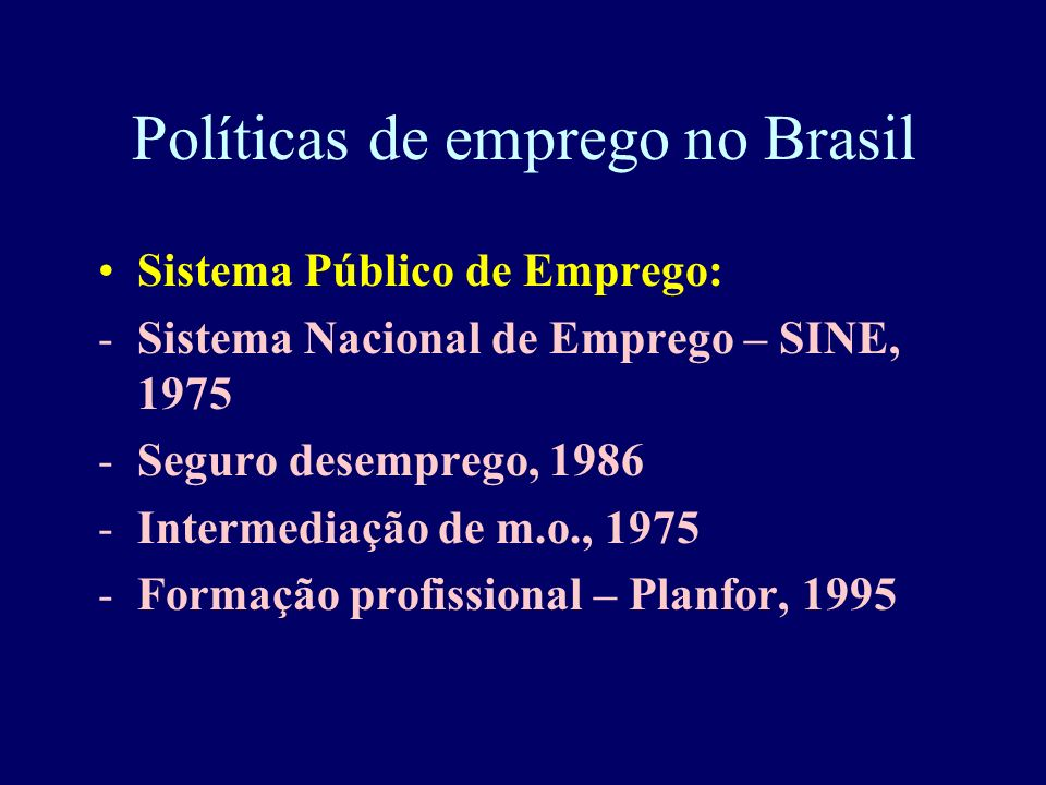 Políticas de emprego no Brasil