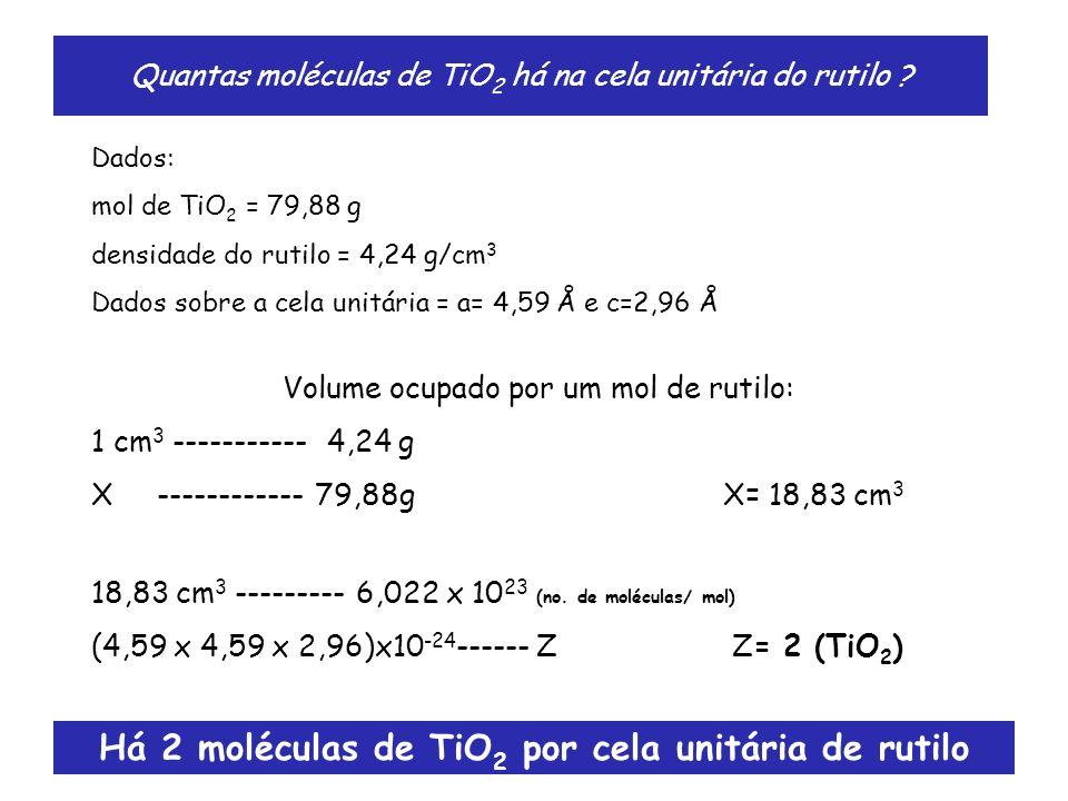 Quantas moléculas de TiO2 há na cela unitária do rutilo
