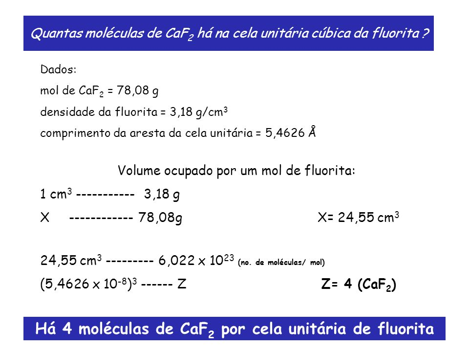 Quantas moléculas de CaF2 há na cela unitária cúbica da fluorita