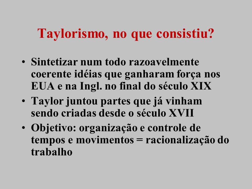 Taylorismo, no que consistiu