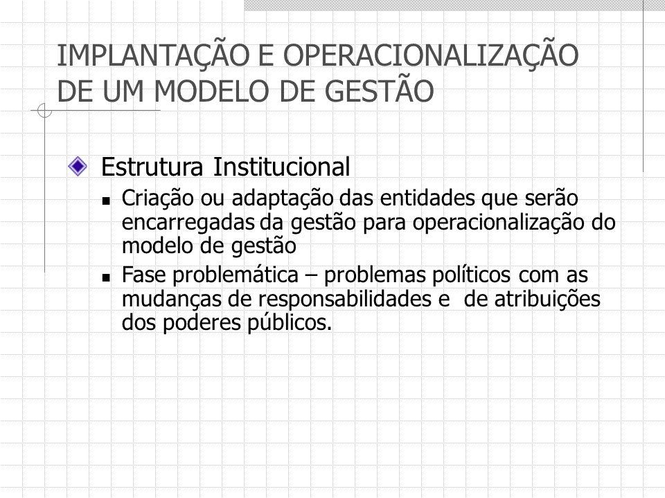 IMPLANTAÇÃO E OPERACIONALIZAÇÃO DE UM MODELO DE GESTÃO