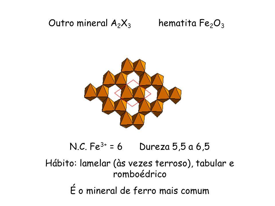 Outro mineral A2X3 hematita Fe2O3