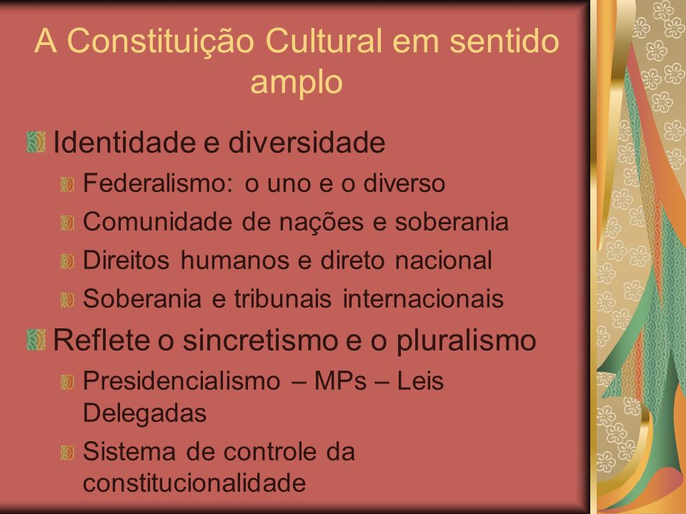 A Constituição Cultural em sentido amplo