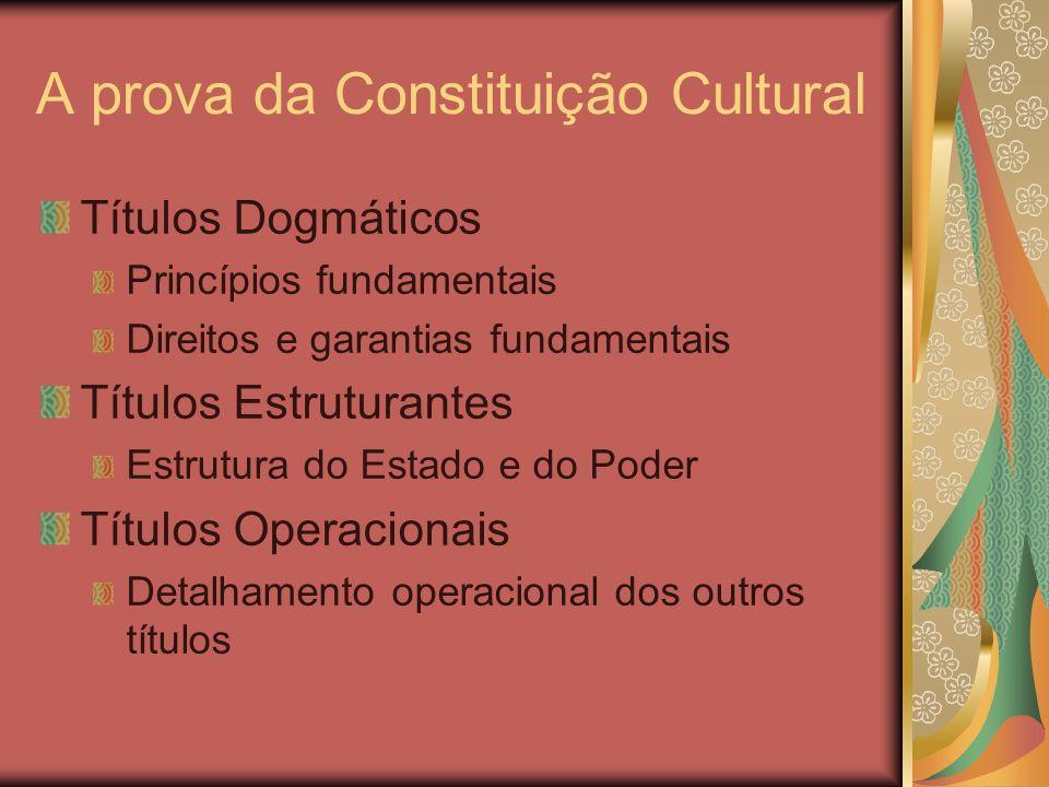 A prova da Constituição Cultural