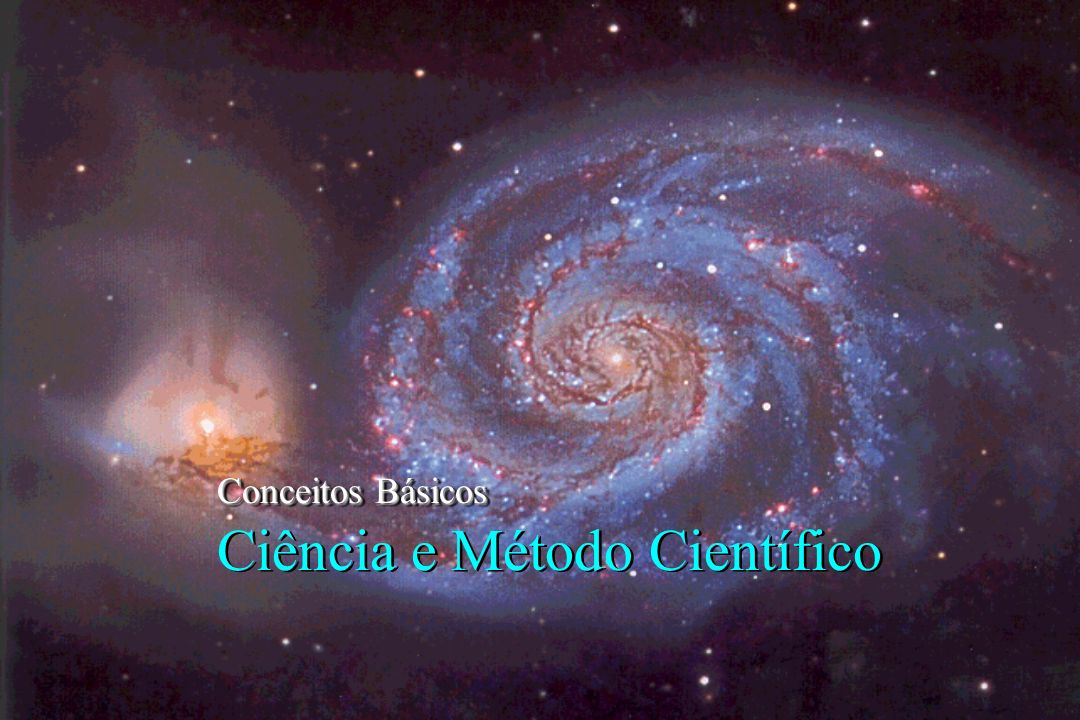 Conceitos Básicos Ciência e Método Científico