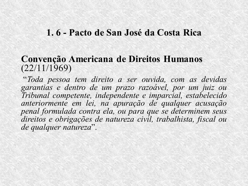 1. 6 - Pacto de San José da Costa Rica