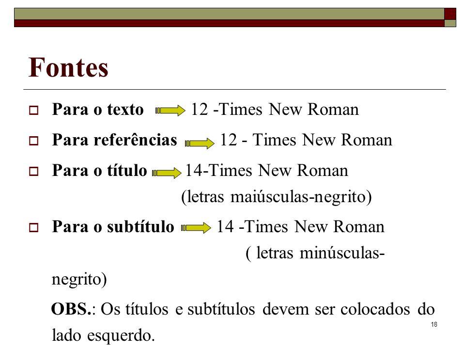 Fontes Para o texto 12 -Times New Roman