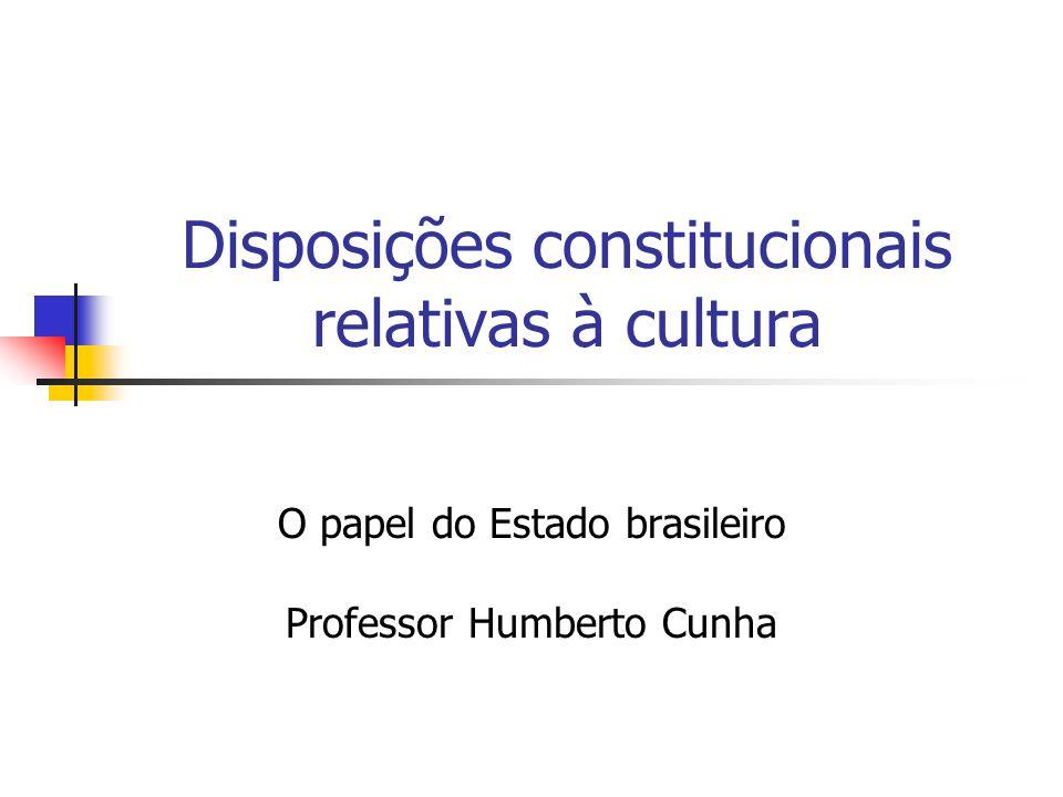 Disposições constitucionais relativas à cultura