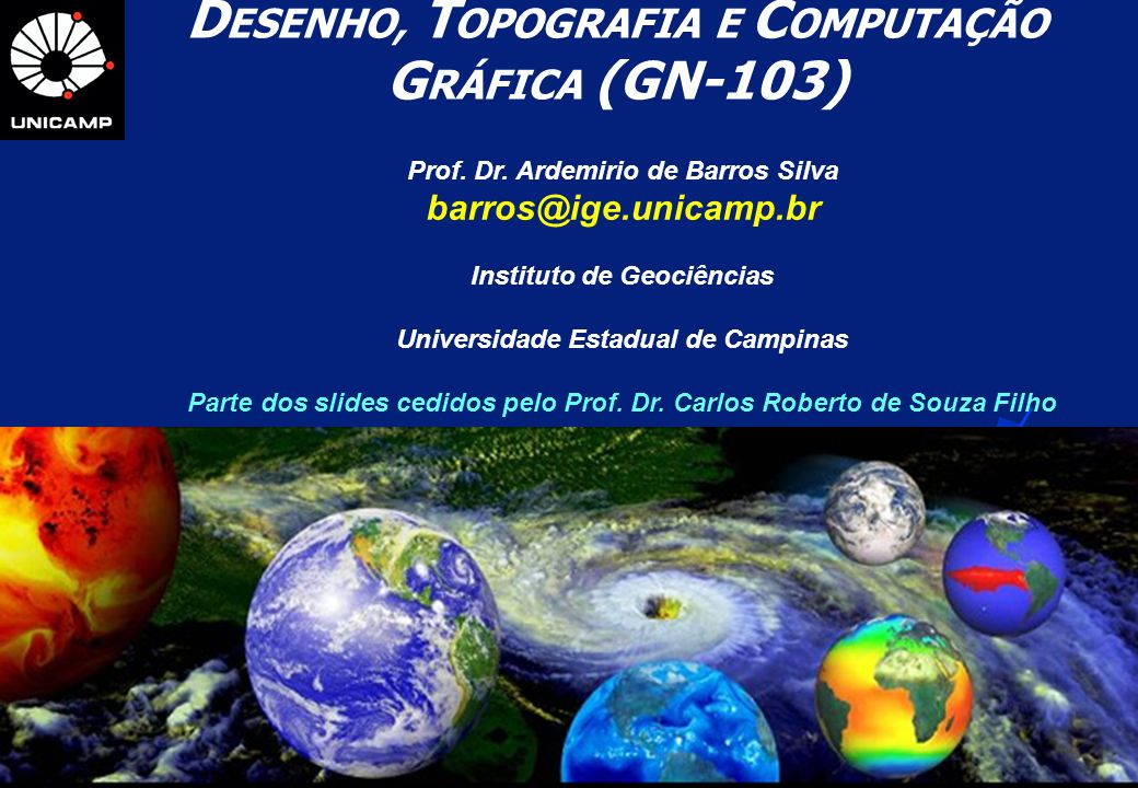 DESENHO, TOPOGRAFIA E COMPUTAÇÃO GRÁFICA (GN-103)