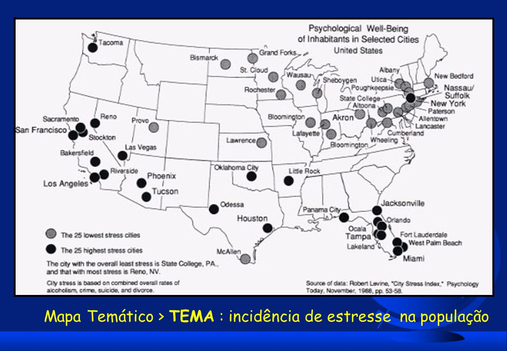 Mapa Temático > TEMA : incidência de estresse na população